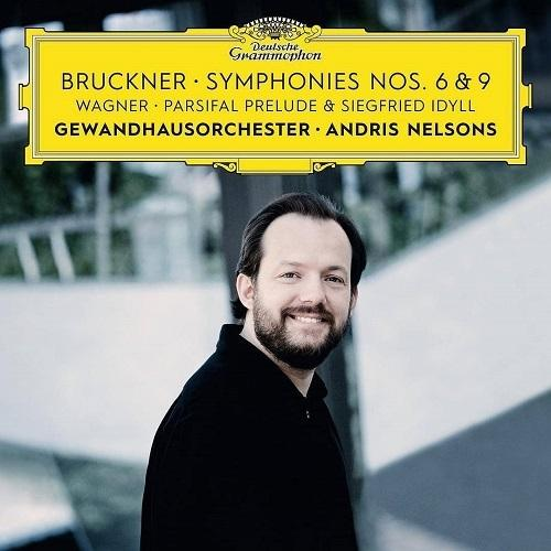 Bruckner: Symphonies Nos. 6 & 9, Wagner: Prelude from Parsifal andSiegfriedIdyll