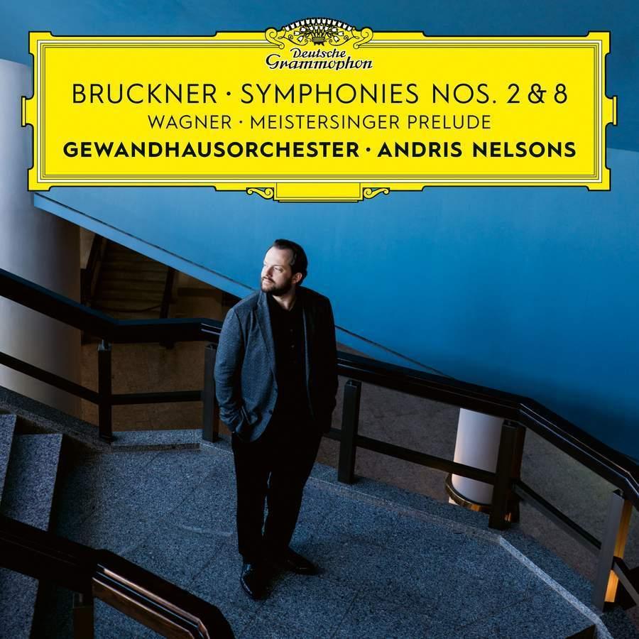 Bruckner: Symphonies Nos. 2 & 8 & Wagner:MeistersingerPrelude