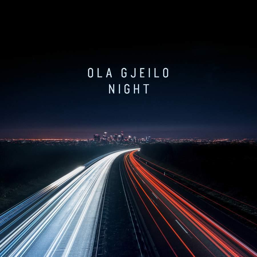 OlaGjeilo:Night