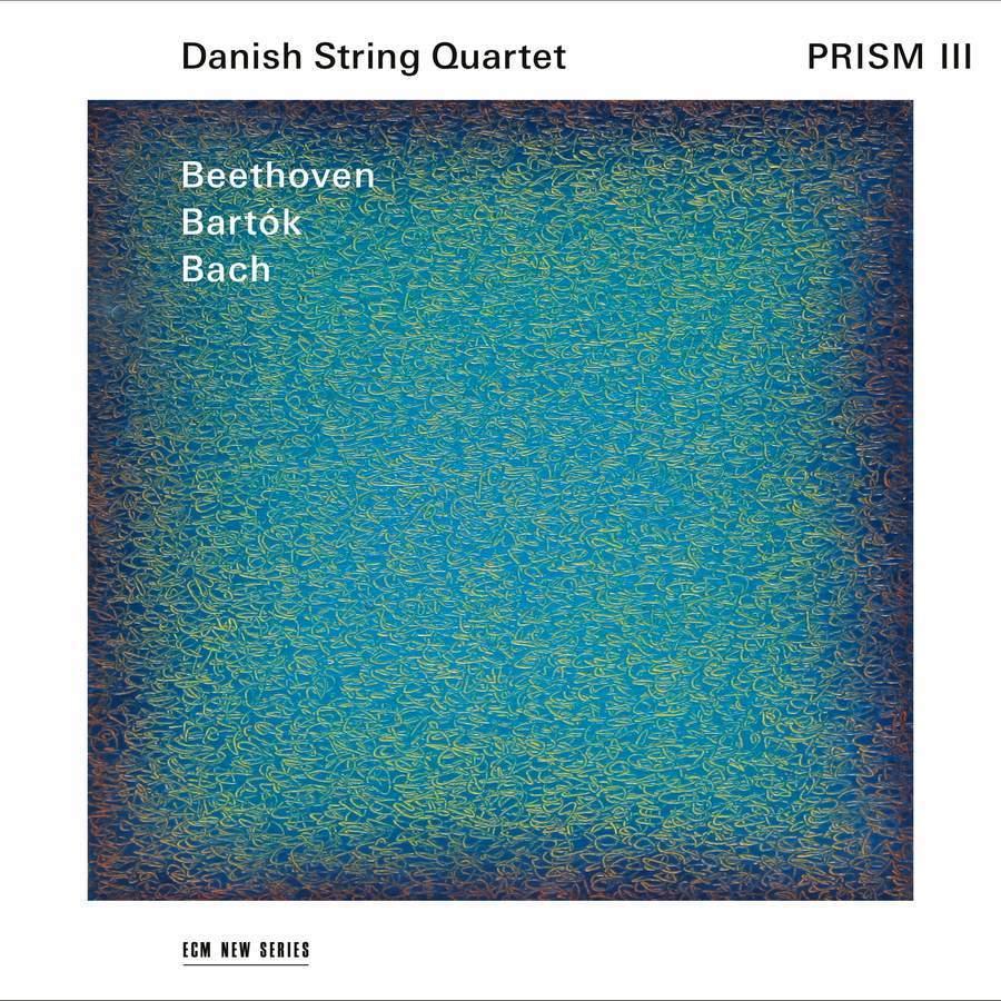 Prism III: Beethoven,Bartok,Bach