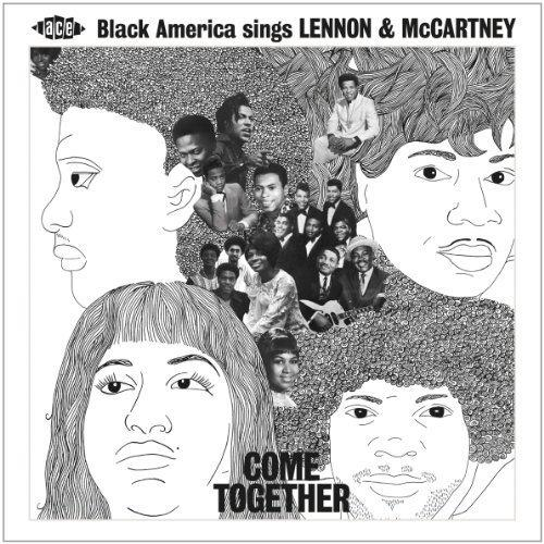 Come Together Black America Sing Lennon And Mccartney
