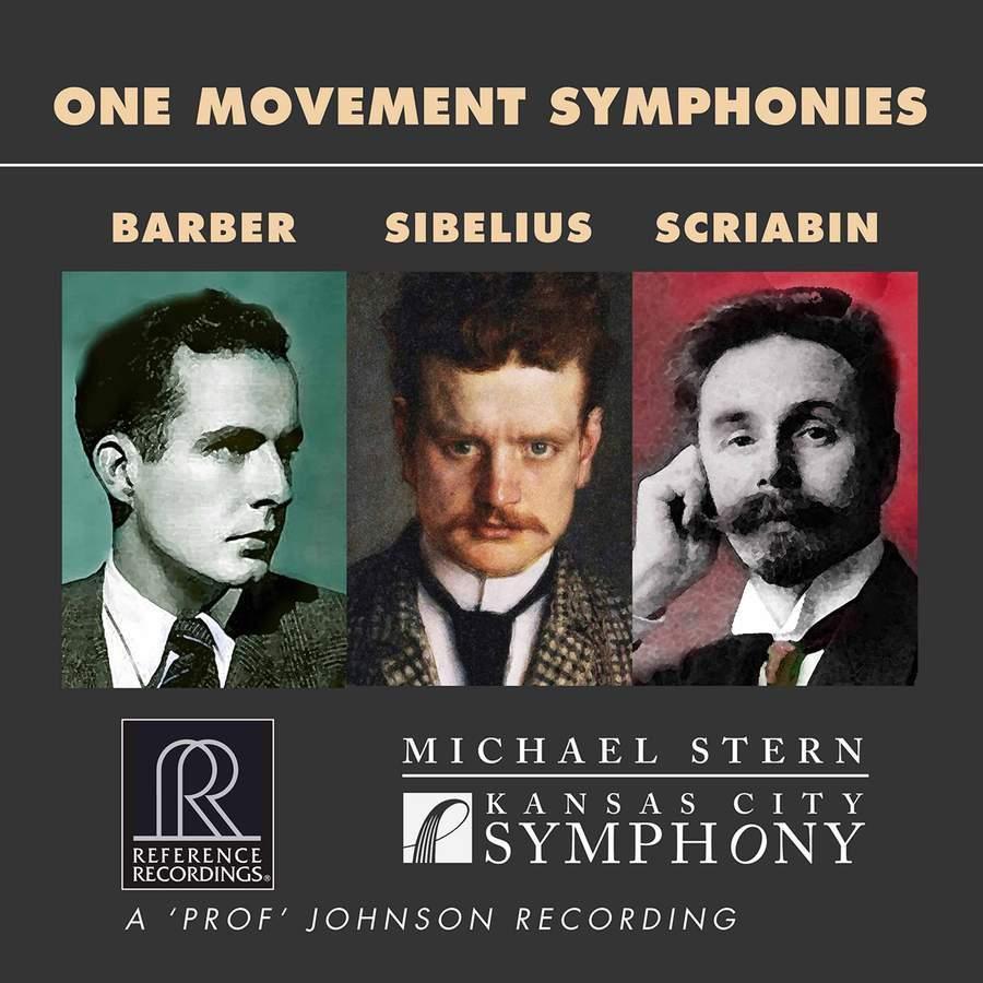 One Movement Symphonies: Barber, Sibelius & Scriabin