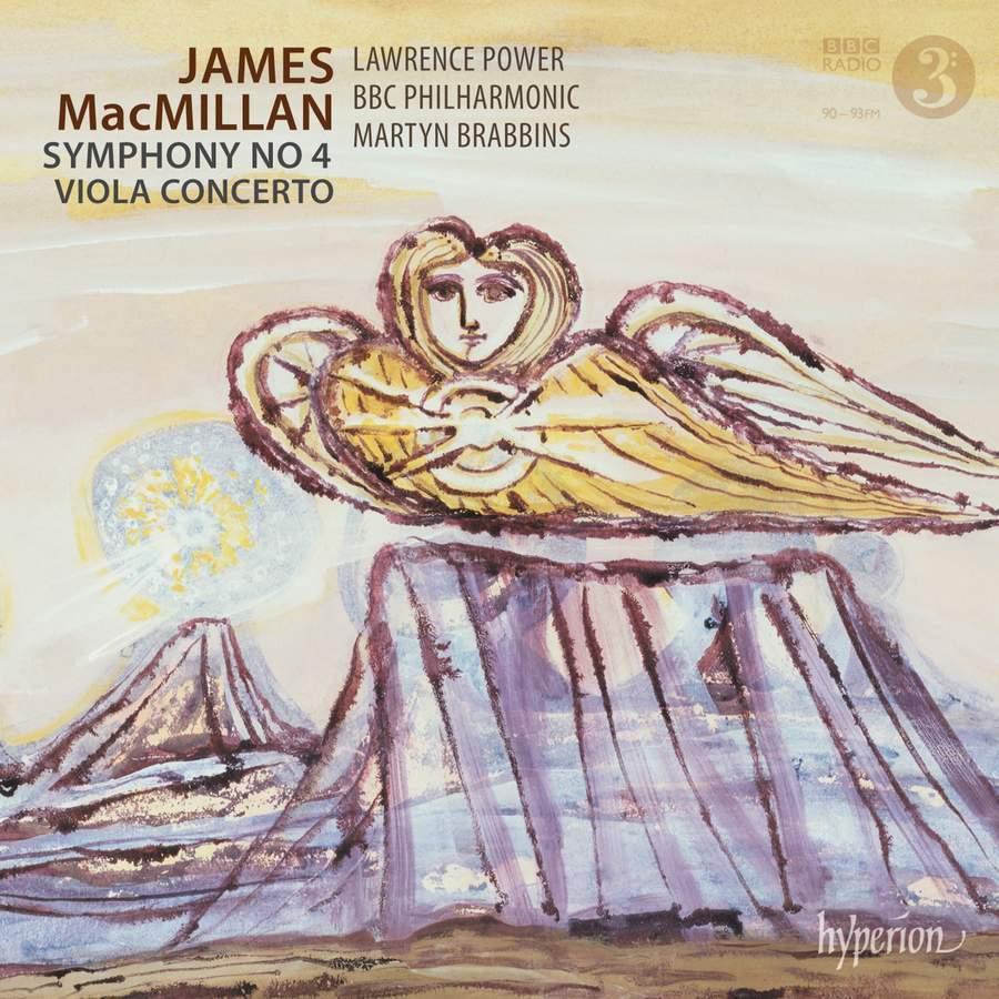 Macmillan: Symphony No. 4 &ViolaConcerto
