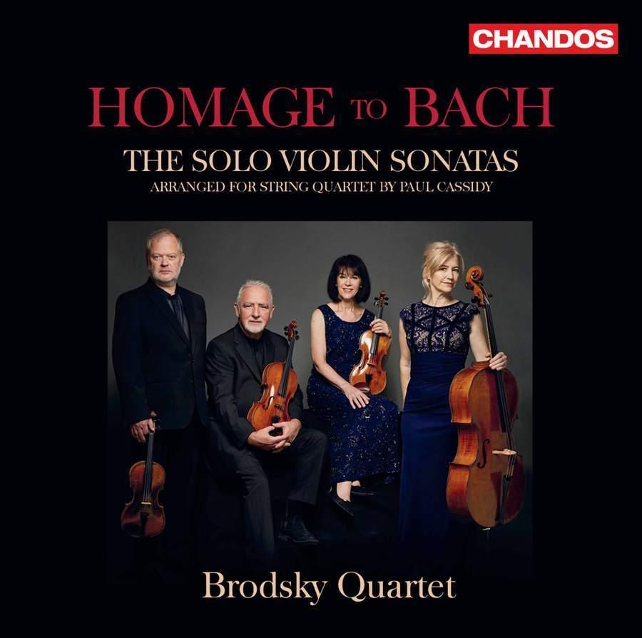 Homage to Bach: The Solo Violin Sonatas (Arranged for String Quartet)
