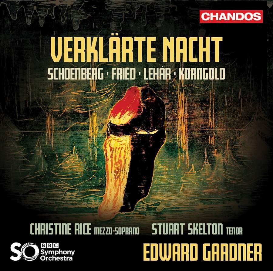 Verklarte Nacht: Schoenberg, Fried, Lehar, Korngold