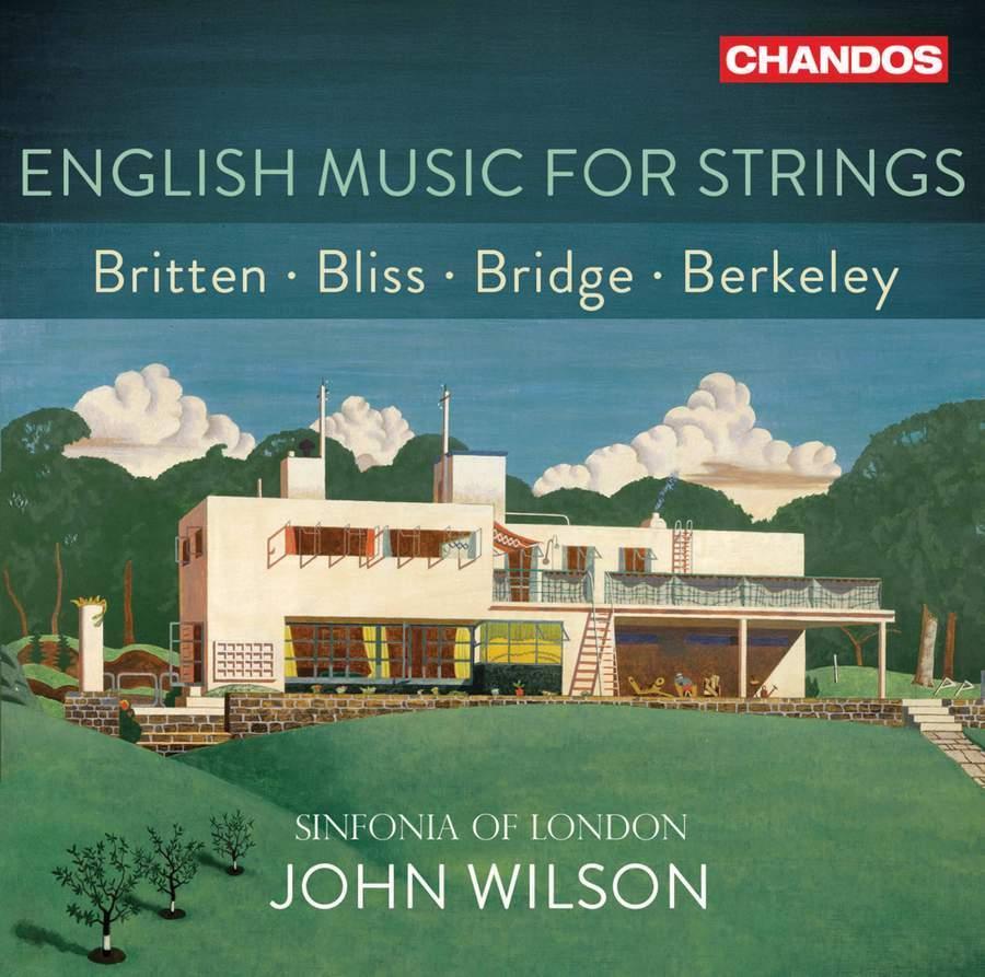 English Music for Strings: Britten, Bliss,Bridge,Berkeley