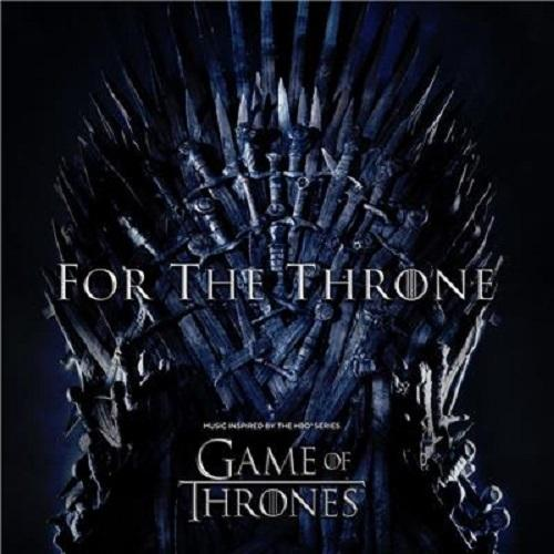 For The Throne: Music inspired by Game Of Thrones