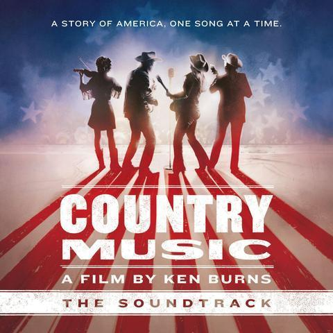 Country Music: A Film by Ken Burns (The Soundtrack)