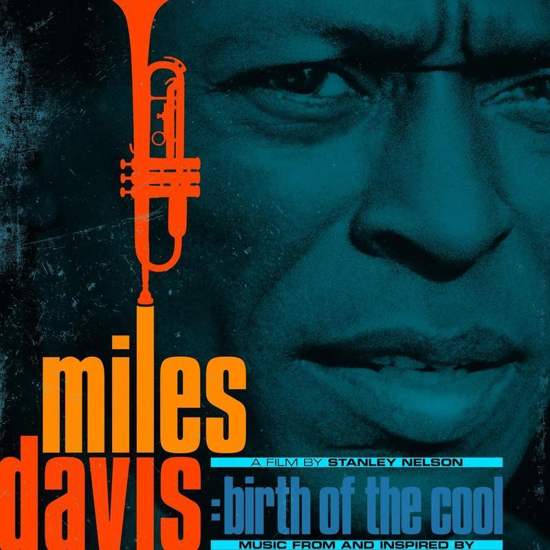 Miles Davis: Birth of the Cool - Music From and Inspired By