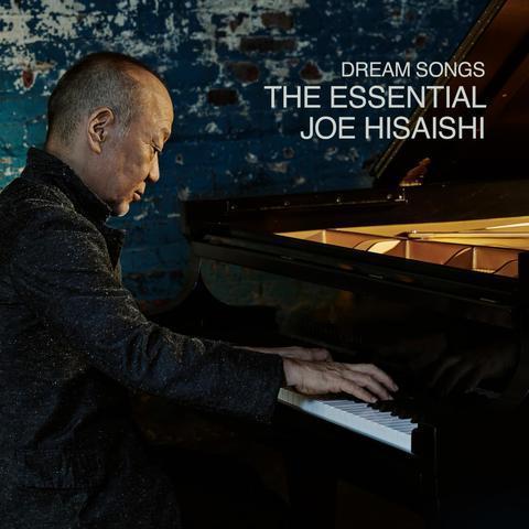 Dream Songs: EssentialJoeHisaishi