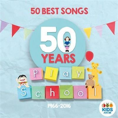 Play School: 50 Best Songs