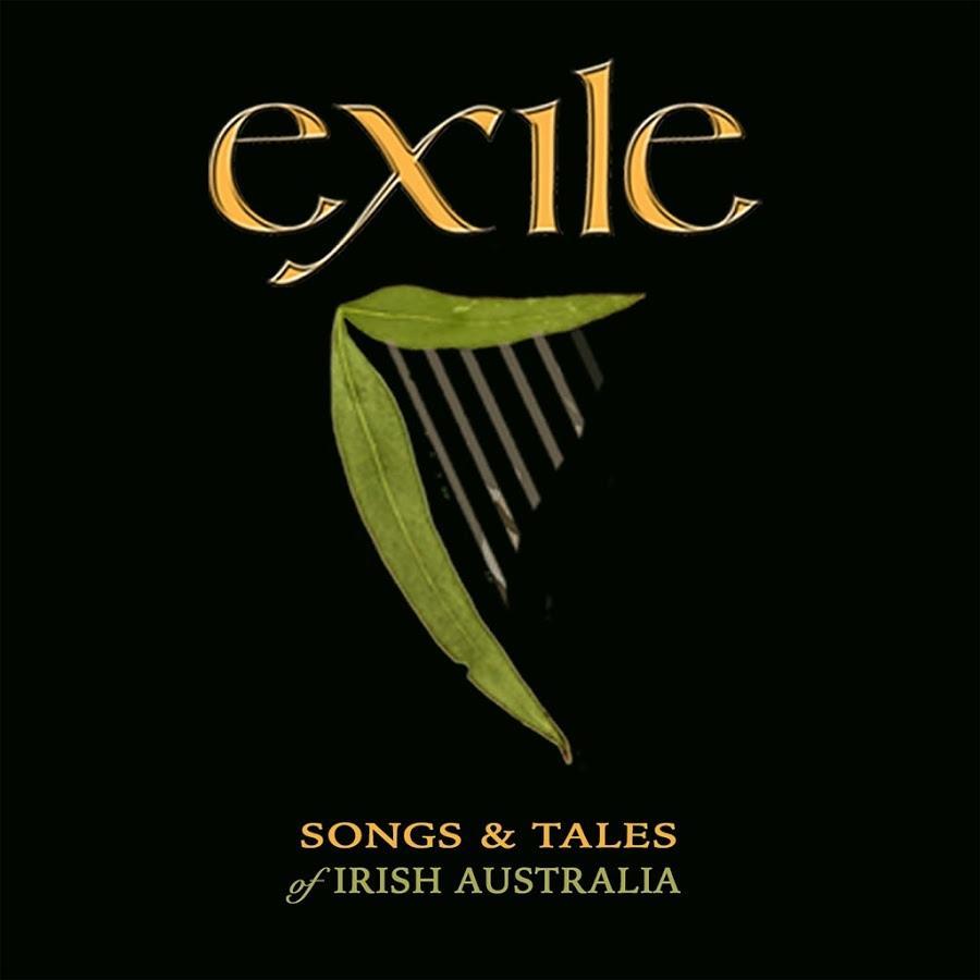 Exile: Songs & Tales ofIrishAustralia