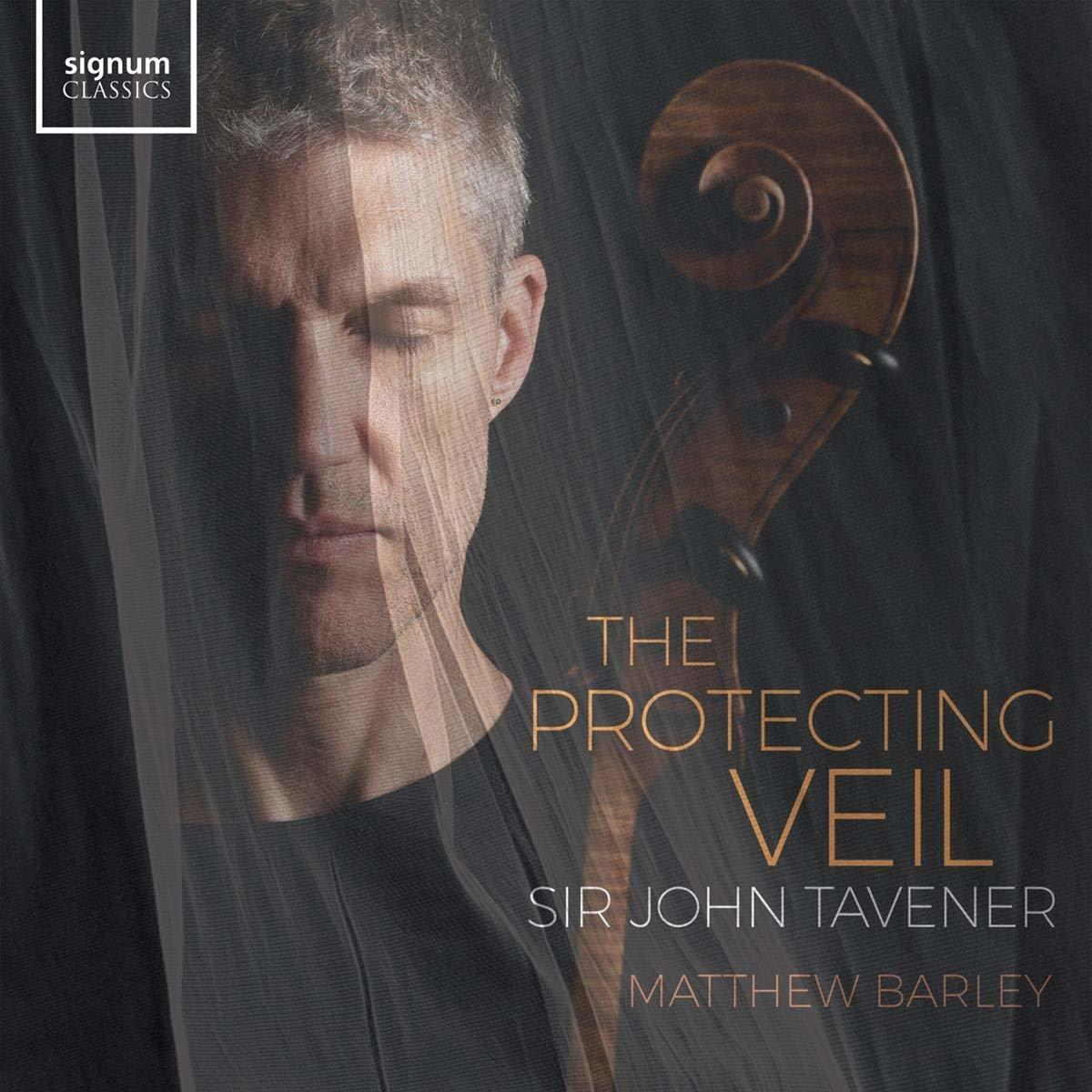 Sir John Tavener: The Protecting Veil
