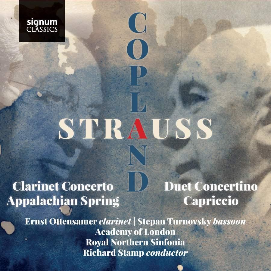 Richard Strauss: Duet Concertino for Clarinet and Bassoon, Prelude to Capriccio & Aaron Copland: Clarinet Concerto, Appalachian Spring Suite.