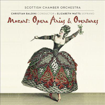 Mozart: Opera AriasandOvertures