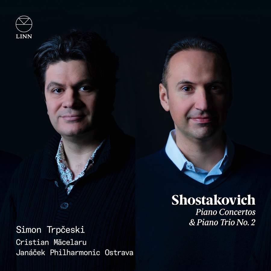 Shostakovich: Piano Concertos & Piano Trio No. 2