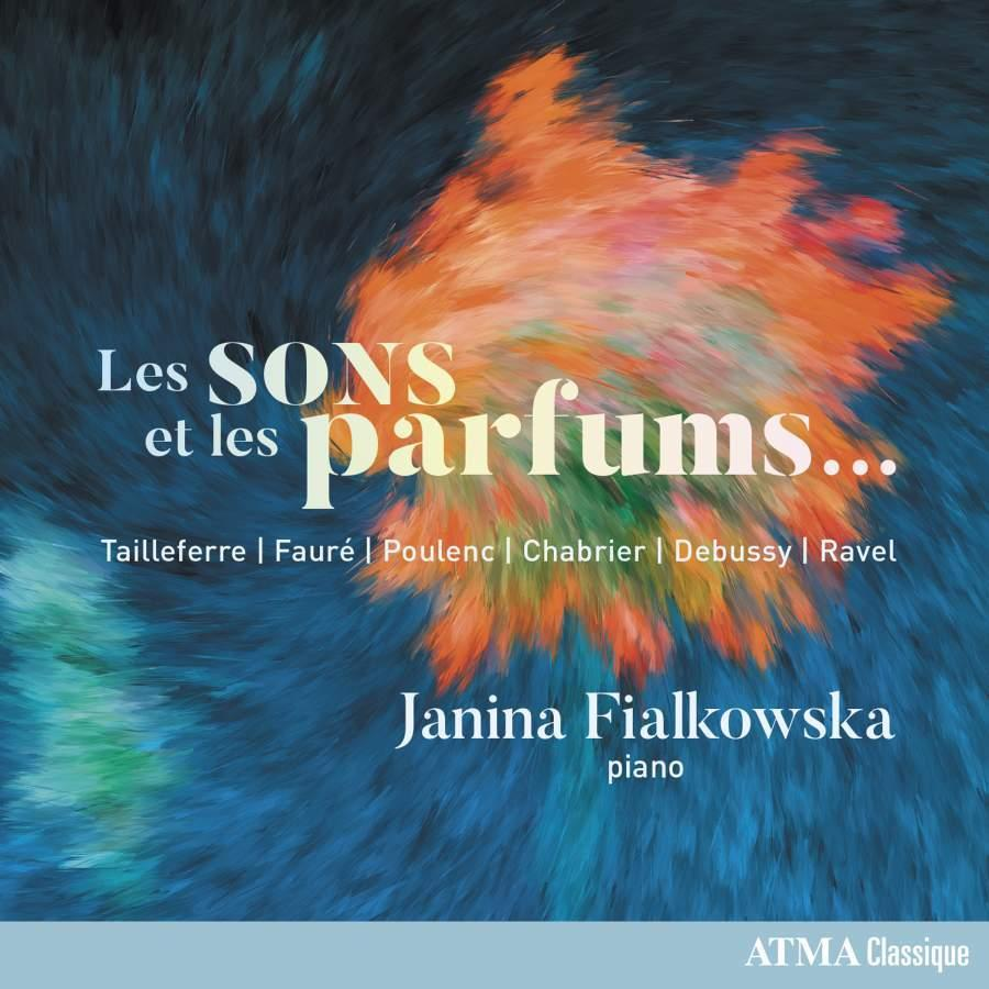 Les Sons et les Parfums: Works for Solo Piano