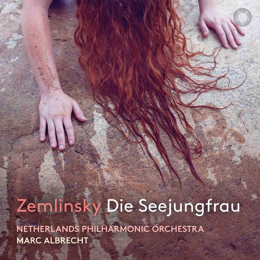 Zemlinsky:DieSeejungfrau