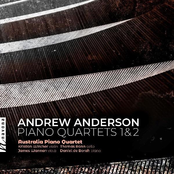 Andrew Anderson Piano Quartets 1&2