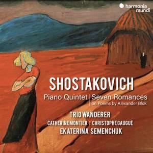 Shostakovich: Piano Quintet & Seven Romances ofAlexanderBlok