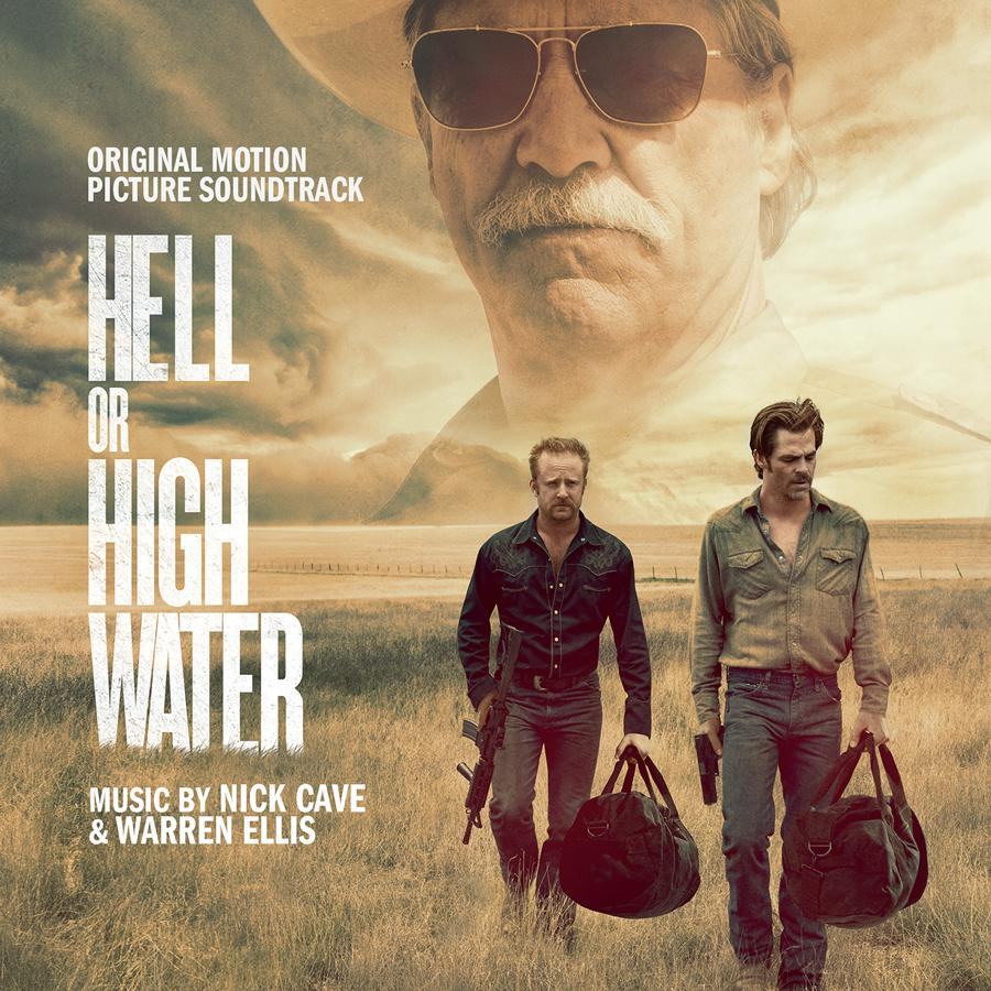 Hell or High Water - Original Motion Picture Soundtrack