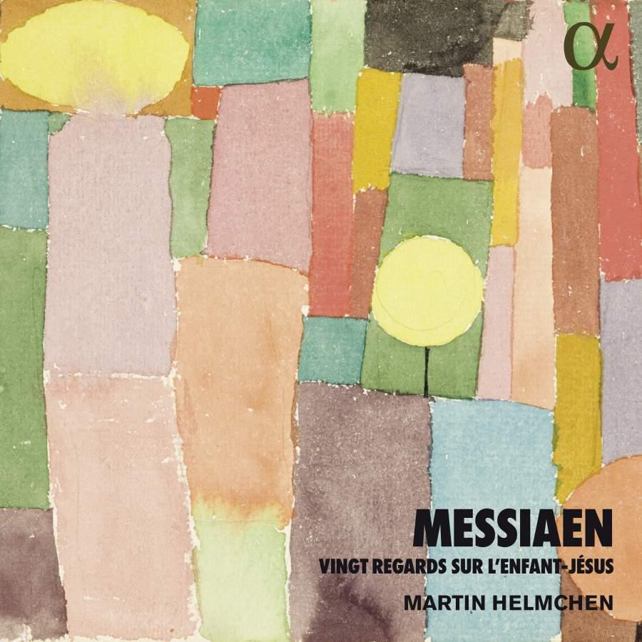 Messiaen: Vingt Regardssurl'Enfant-Jesus