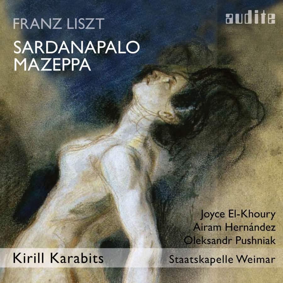 Franz Liszt: Sardanapalo&Mazeppa