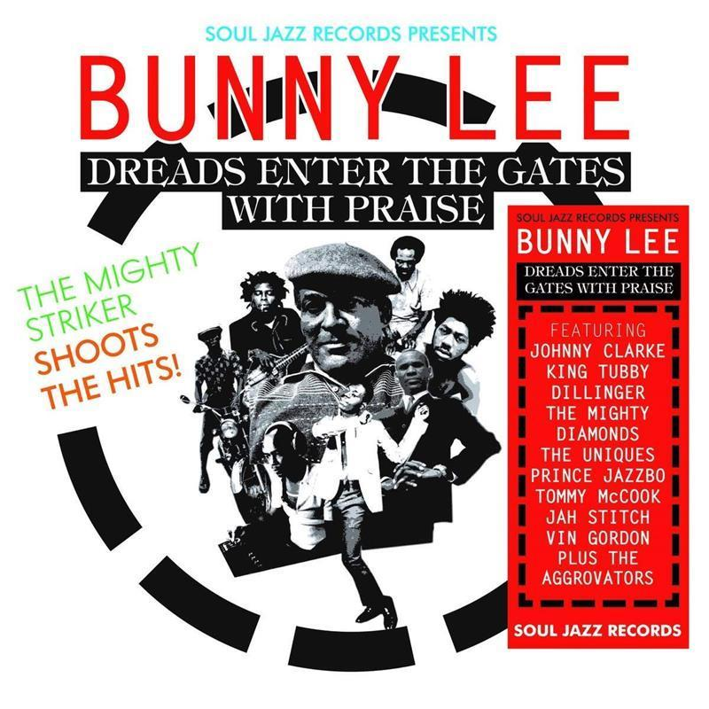 Soul Jazz Records Presents: Bunny Lee - Dreads Enter the Gates With Praise (Vinyl)