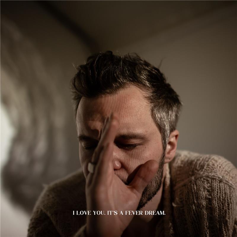 I Love You. It's a Fever Dream (IndieColouredVinyl)