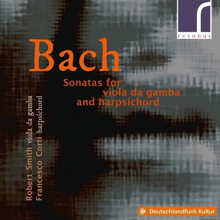 J.S .Bach: Sonatas for Viola da Gamba & Harpsichord