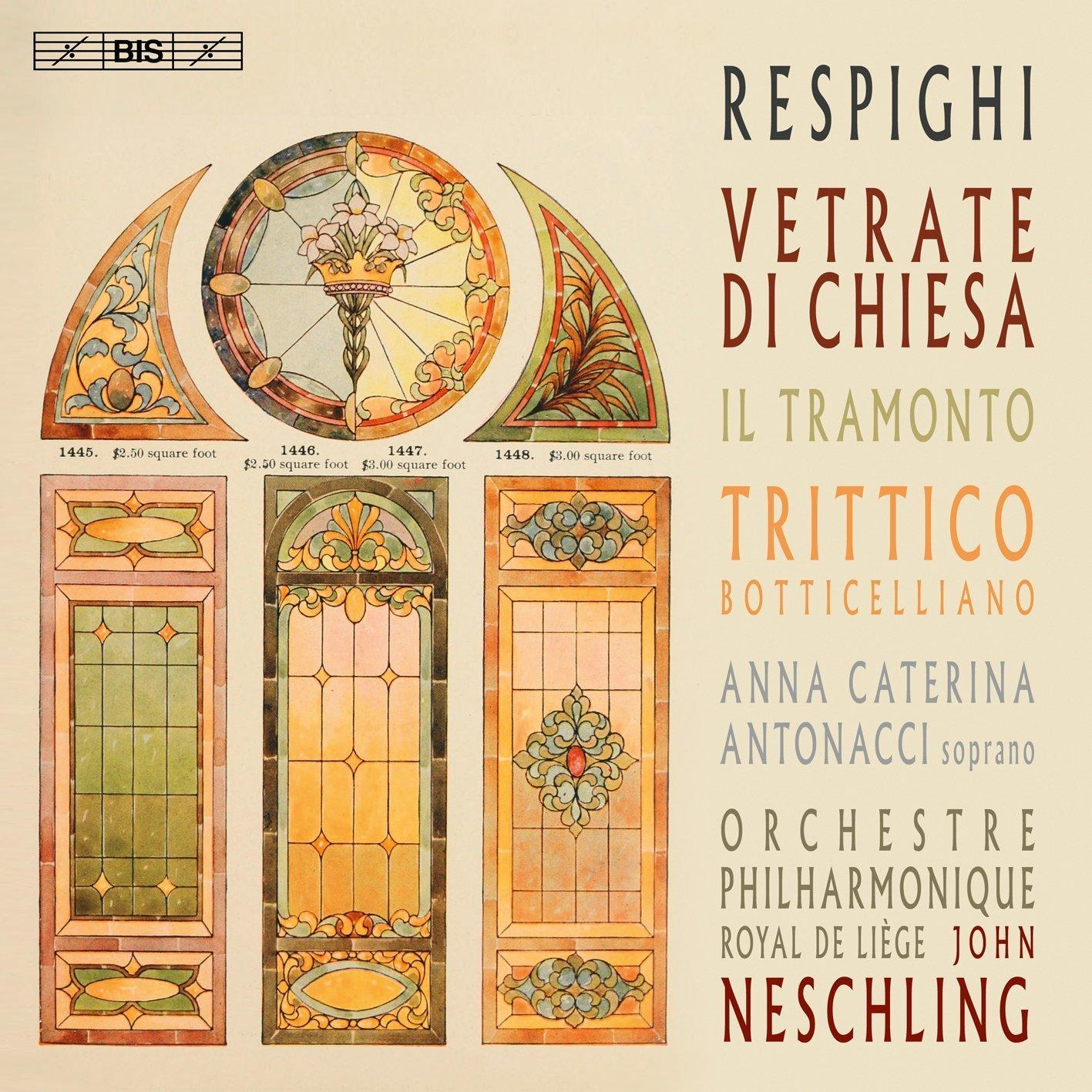 Respighi: Vetrate di chiesa, Il tramonto &Tritticobotticelliano