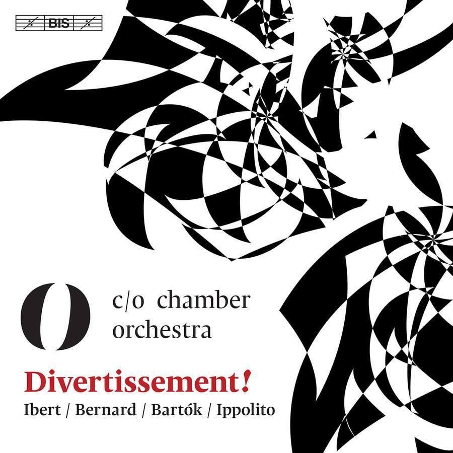 Divertissement!: Works by Ibert, Bernard, Bartok & Ippolito