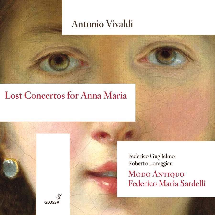 Antonio Vivaldi: Lost Concertos forAnnaMaria