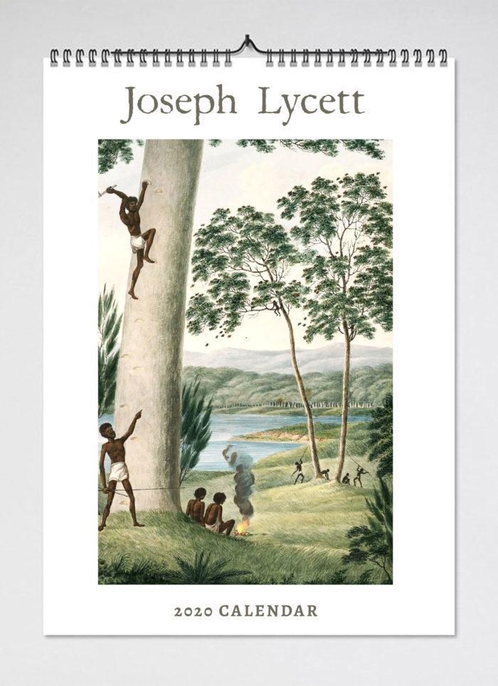 Joseph Lycett: Original Custodians of this Great Land2020Calendar