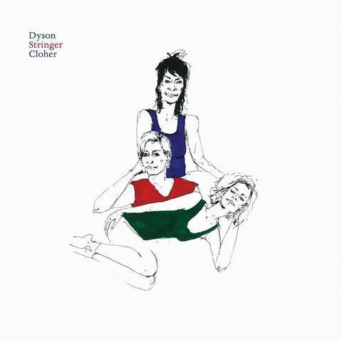 Dyson StringerCloher(Vinyl)