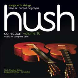 Hush Collection Volume 10 SongsWithStrings