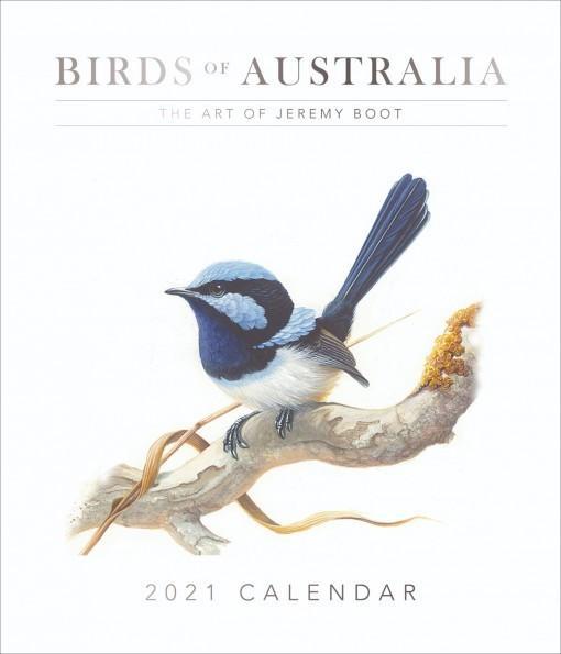 Birds of Australia: The Art Of Jeremy Boot2021Calendar