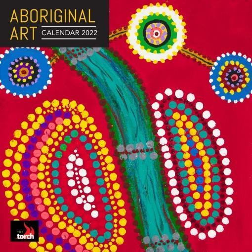 Torch Aboriginal Art 2022SquareCalendar