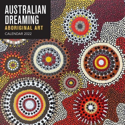 Australian Dreaming 2022 Calendar