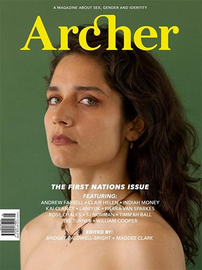 Archer Magazine: The First Nations Issue (Issue 13)