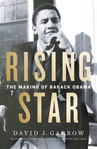 Rising Star: The Making ofBarackObama