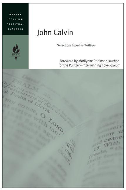 John Calvin: Selections FromHisWritings