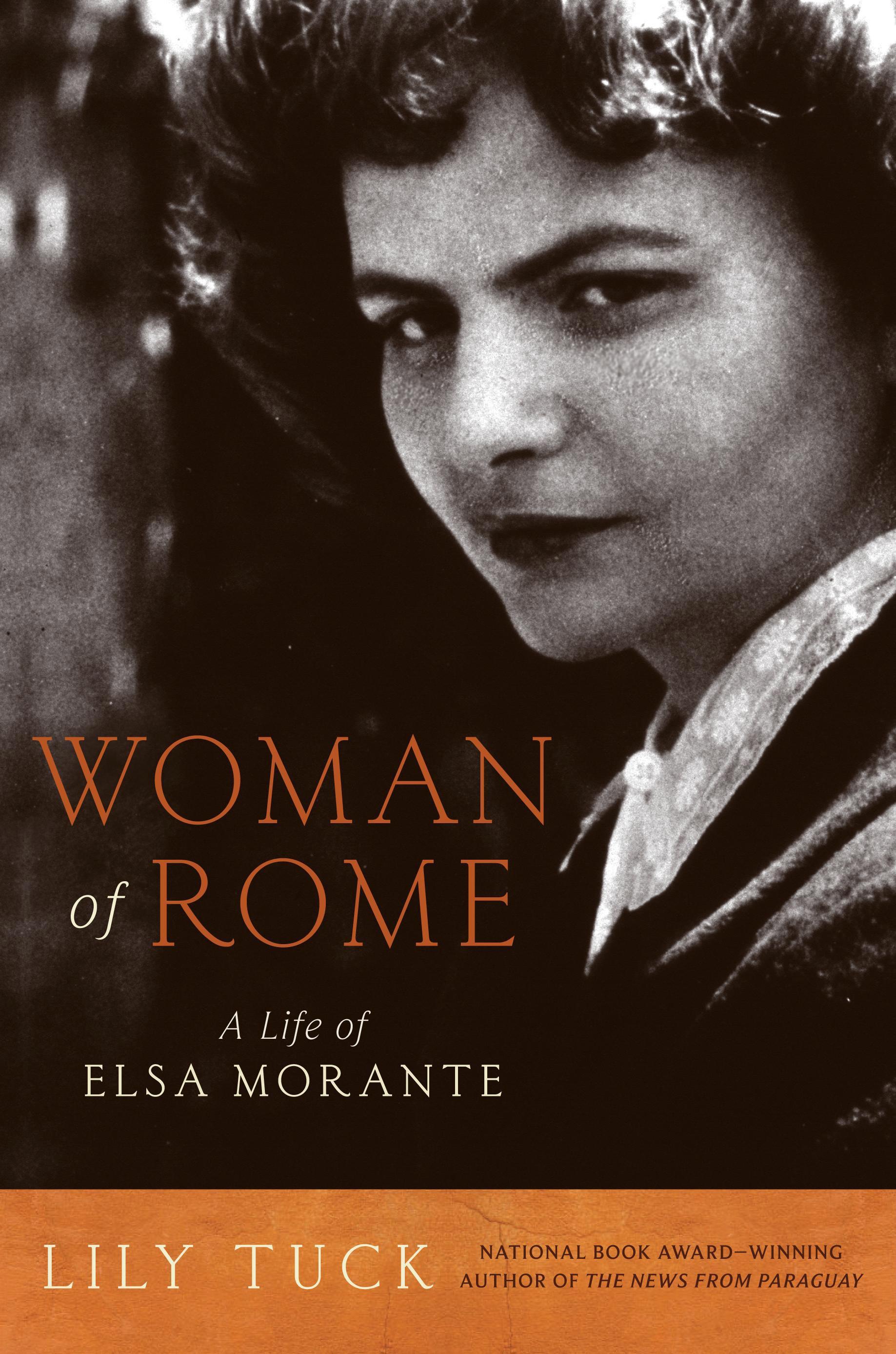 Woman Of Rome A Life OfElsaMorante