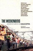 The Weekenders: AdventuresinCalcutta