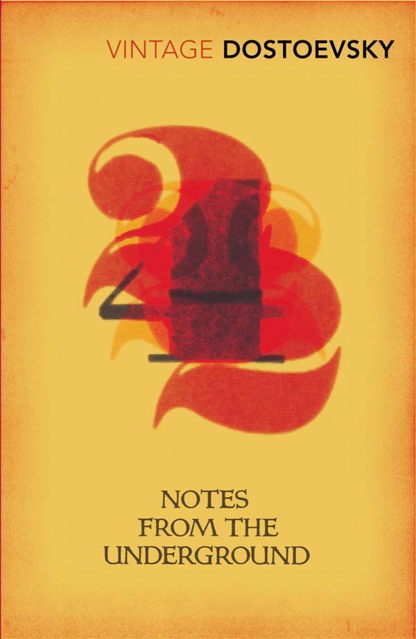 Notes From Underground: Translated by Richard Pevear & Larissa Volokhonsky