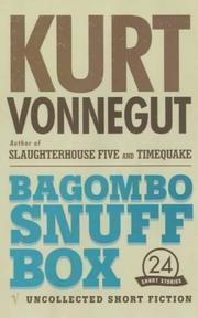 Bagombo Snuff Box: UncollectedShortFiction