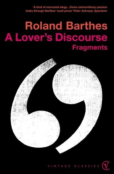 A Lover'sDiscourse:Fragments
