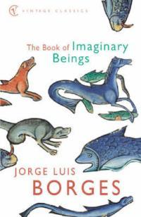 The Book ofImaginaryBeings