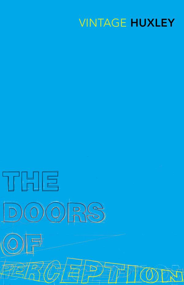 The Doors of Perception: And HeavenandHell