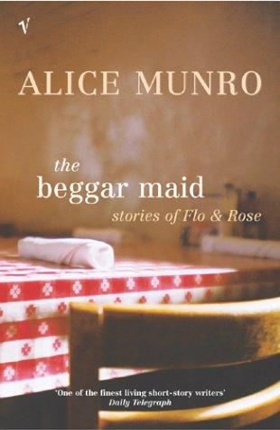 The Beggar Maid: Stories of FloandRose